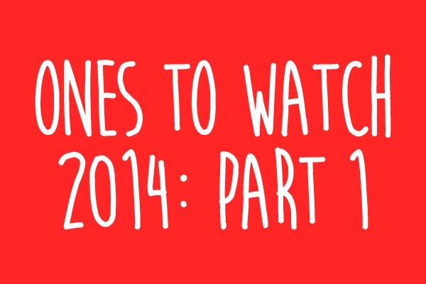 ones to watch part 1