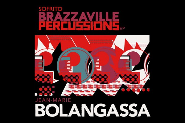 sofrito brazzaville percussions ep jean-marie bolangassa