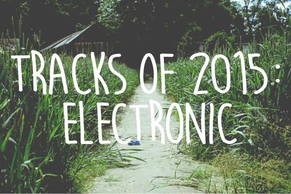 tracks of 2015