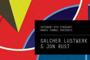 Live at Dance Tunnel: Galcher Lustwerk