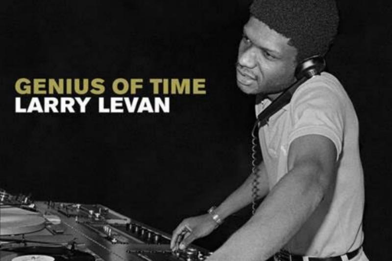 Larry Levan Genius of Time