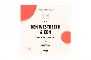 Kon and Ben Westbeech reminisce in the latest WeTalkMusic Podcast
