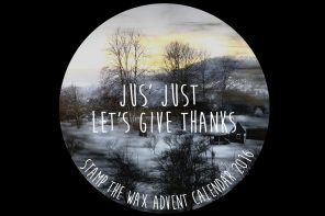 Day 24: Jus' Just – Let's Give Thanks