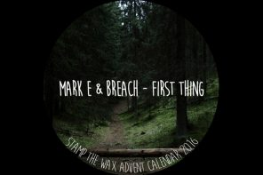 Day 7: Mark E & Breach – First Thing