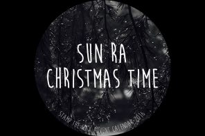 Day 25: Sun Ra & The Qualities – It's Christmas Time