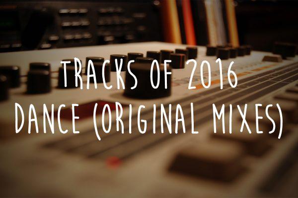 Tracks of 2016 - Dance