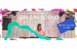 Girls In Sound: A new project from Brainchild, bringing more women into music production