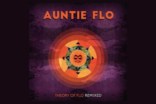 Auntie Flo Remix