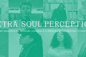 Extra Soul Perception is a new soulful supergroup linking the UK, Kenya & Uganda.